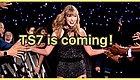 OMG!霉霉Taylor Swift要发新专辑!TS7的时代要来了!!